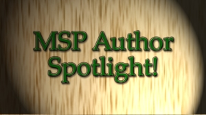 MSP Author Spotlight!
